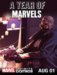 A Year Of Marvels: August Infinite Comic