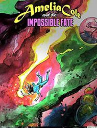 Amelia Cole and the Impossible Fate