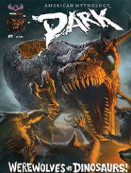 American Mythology Dark: Werewolves vs Dinosaurs