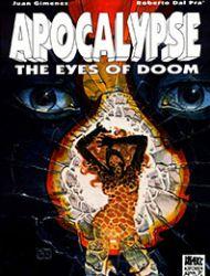 Apocalypse, The Eyes of Doom