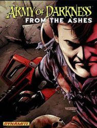 Army of Darkness: From the Ashes
