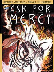 Ask For Mercy Season Two: The Center of Everything That Is