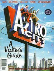 Astro City A Visitors Guide