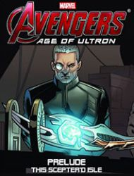Avengers: Age of Ultron Prelude - This Sceptre'd Isle Infinite Comic