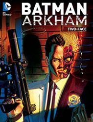 Batman Arkham: Two-Face