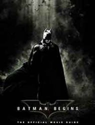 Batman Begins: The Official Movie Guide