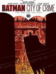 Batman: City of Crime: The Deluxe Edition