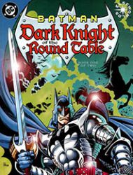 Batman: Dark Knight of the Round Table