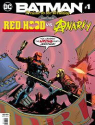 Batman: Prelude to the Wedding: Red Hood vs. Anarky