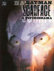 Batman/Scarface: A Psychodrama