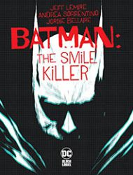 Batman: The Smile Killer