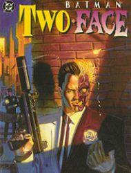 Batman: Two-Face - Crime and Punishment