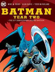 Batman: Year Two - The 30th Anniversary Deluxe Edition