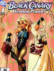 Black Canary: Wedding Planner