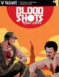 Bloodshot's Day Off!