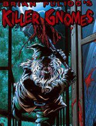 Brian Pulido's Killer Gnomes