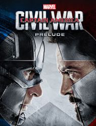 Captain America: Civil War Prelude (Infinite Comics)