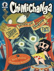 Chimichanga: Sorrow of the World's Worst Face
