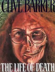 Clive Barker: The Life of Death