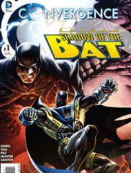 Convergence Batman: Shadow of the Bat