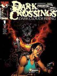 Dark Crossings: Dark Clouds Rising