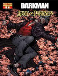 Darkman vs. the Army of Darkness