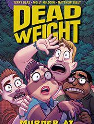 Dead Weight: Murder At Camp Bloom