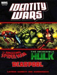 Deadpool/Amazing Spider-Man/Hulk: Identity Wars