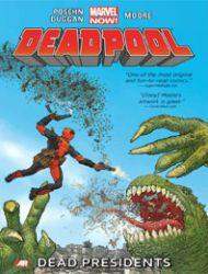 Deadpool: Dead Presidents