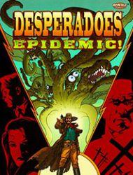 Desperadoes: Epidemic!