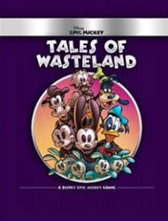 Epic Mickey: Tales of the Wasteland
