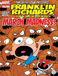 Franklin Richards: March Madness