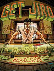 Get Jiro!: Blood & Sushi
