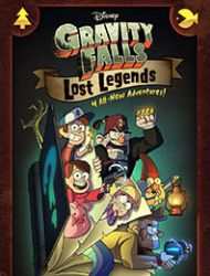 Gravity Falls: Lost Legends