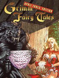 Grimm Fairy Tales: April Fools' Edition