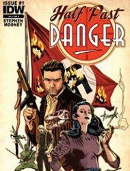 Half Past Danger (2013)