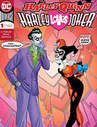 Harley Quinn: Harley Loves Joker
