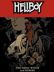 Hellboy: The Troll Witch and Others