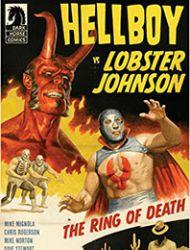 Hellboy vs. Lobster Johnson: The Ring of Death