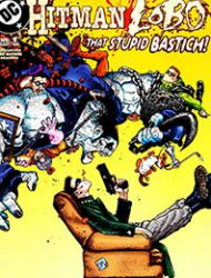 Hitman/Lobo: That Stupid Bastich