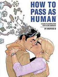 How to Pass as Human
