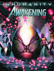Inhumanity: The Awakening