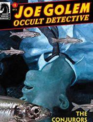 Joe Golem: Occult Detective--The Conjurors