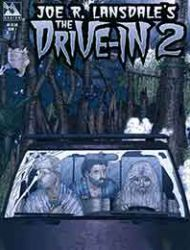 Joe R. Lansdale's The Drive-In 2
