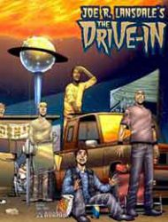 Joe R. Lansdale's The Drive-In