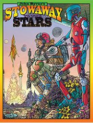 John Byrne's Stowaway to the Stars Special Edition