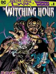 Justice League Dark and Wonder Woman: The Witching Hour