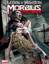 Legion of Monsters: Morbius the Living Vampire