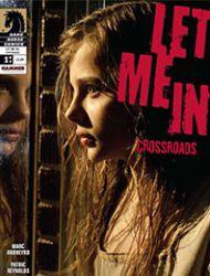 Let Me In: Crossroads