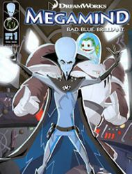 Megamind: Bad. Blue. Brilliant.
